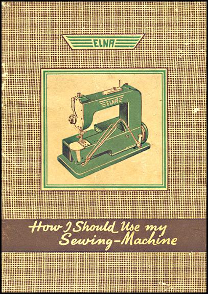 Elna Grasshopper Blog It's All About The Elna 40 Sewing Machine Delectable Elna Super Sewing Machine Manual